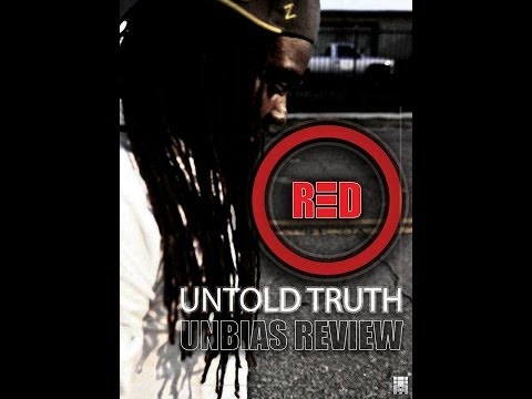 O-RED: The Untold Truth ( @UnbiasReview )