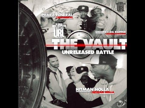 THE VAULT: HITMAN HOLLA vs PHARRA FUNERAL