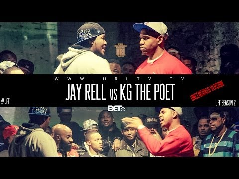 JAY RELL VS KG THE POET UFF UNCENSORED