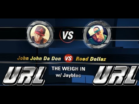 @Jayblac1615 -The WEIGH in - REED DOLLAZ VS JOHN JOHN DA DON