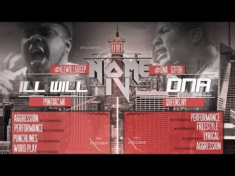 Battle Rap -  DNA @DNA_GTFOH VS ILL WILL: SMACK/URL