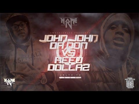 JOHN JOHN DA DON vs REED DOLLAZ : TRAILER