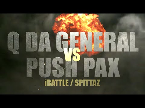 iBattle Worldwide Presents: Q Da General Vs Push Pax