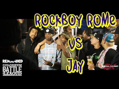 The Colosseum Battle League (REMANDED): ROCKBOY ROME vs JAY