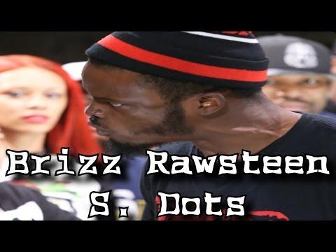 SMACK/UFF/Big Cheese Presents: Brizz Rawsteen - S. Dots
