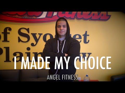 Angel Fitness: I Made My Choice