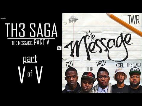 TH3 SAGA: THE MESSAGE PART V OF V