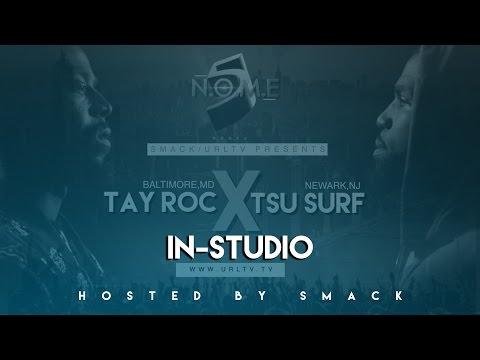 TSU-SURF & TAY ROC IN STUDIO SERIES