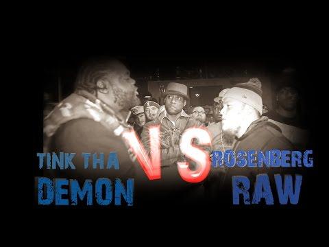 TINK THA DEMON VS ROSENBERG RAW / HOSTED BY ARP / SPITTAZ LEAGUE