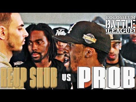 The Colosseum Battle League - Rebellion - Prob vs Reup Snub