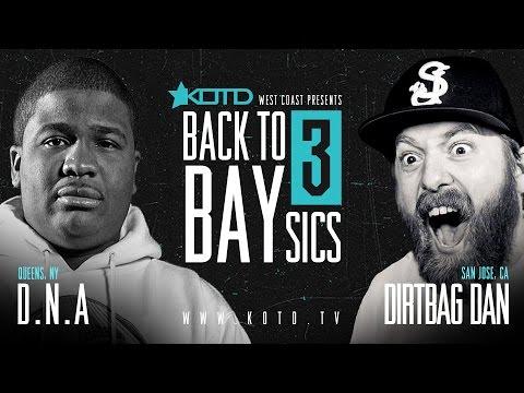 KOTD @DNA_GTFOH vs Dirtbag Dan | #B2B3