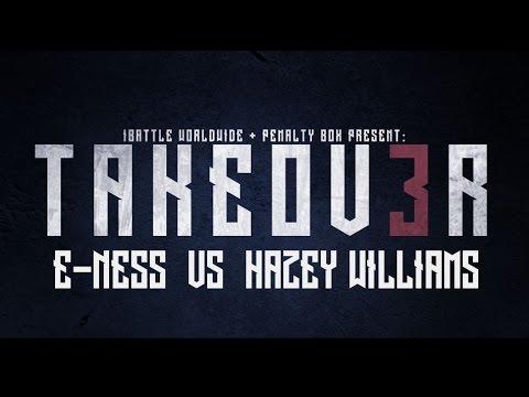 iBattle Worldwide Presents: E-Ness Vs Hazey Williams