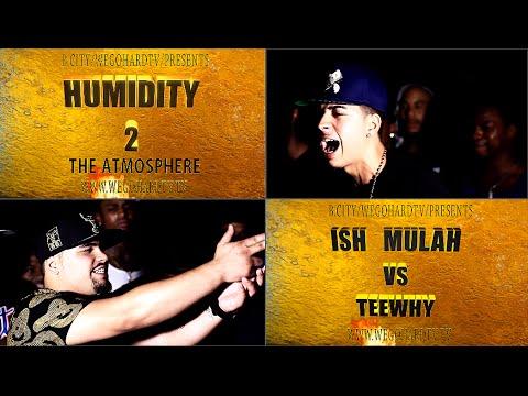 ISH MULAH VS TEEWHY / PRESENTED BY WEGOHARDTV