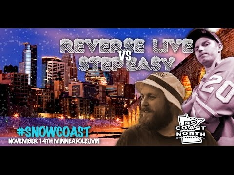 Reverse Live vs Step Easy - No Coast North