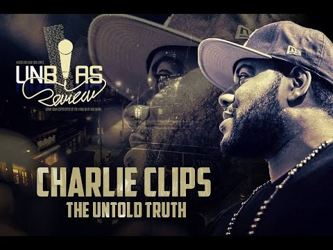 @UnbiasReview Presents - @CharlieClips: The Untold Truth