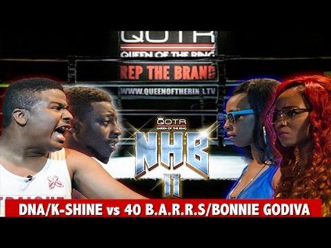 40 BA.R.R.S/BONNIE GODIVA vs DNA/K-SHINE QOTR presented by BABS BUNNY & VAGUE