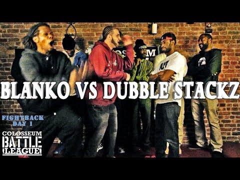 The Colosseum Battle League -  Blanko Vs Dubble Stackz - Fightback Day 1