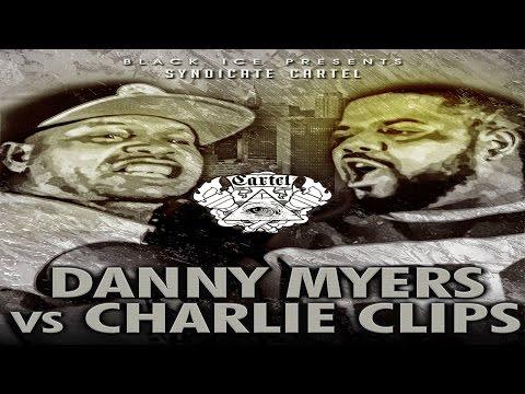CHARLIE CLIPS VS DANNY MYERS // BLACK ICE CARTEL // THE FORMAT VOL 2