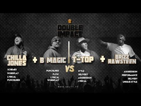 CHILLA JONES/B MAGIC vs  T-TOP/ BRIZZ RAWSTEEN SMACK/ URL