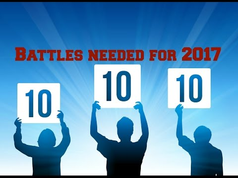 @unbiasreview - 10 battles that need to be set up for 2017