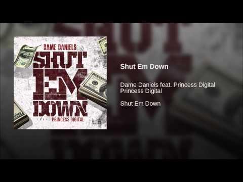 "Dame Daniels Ft. Princess Digital (Crime Mob) - ""Shut Em Down"""