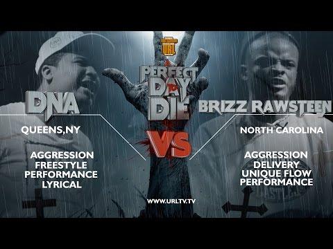 @DNA_GTFOH VS BRIZZ RAWSTEEN SMACK/ URL RAP BATTLE