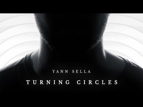 "Yann Sella - ""Turning Circles"" (Feat. MANCHESTER RAIN) [OFFICIAL VIDEO]"