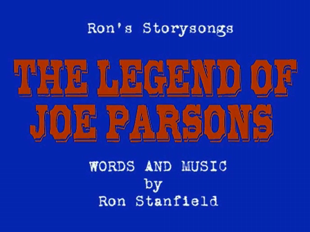 The Legend Of Joe Parsons-Ron Stanfield