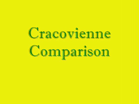 Cracovienne Comparison