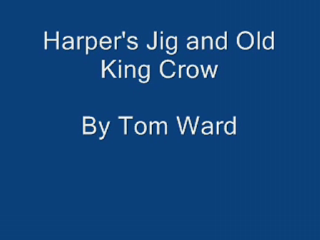 Harper's Jig and Old King crow