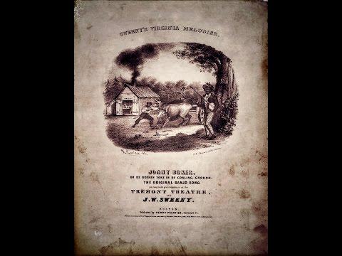 """Old Jonny Boker  """"Joel Walker Sweeney"""" ...1840..."""