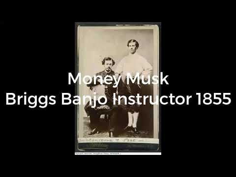 Money Musk (1855) (edited sound)