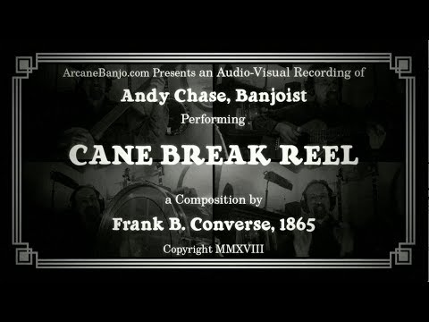 Cane Break Reel - 1865 Banjo multi-track with guitar, bones, and bass drum