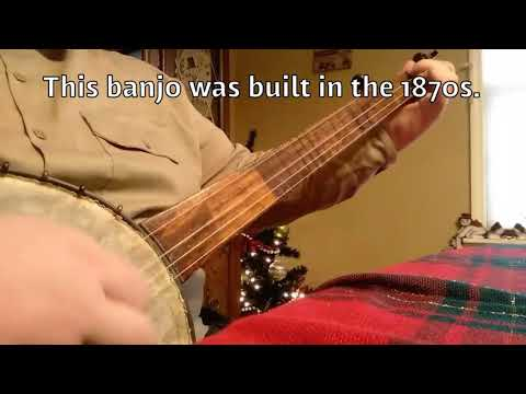 Bee Gum Reel and My Love Is But A Lassie on an 1870s banjo!!!