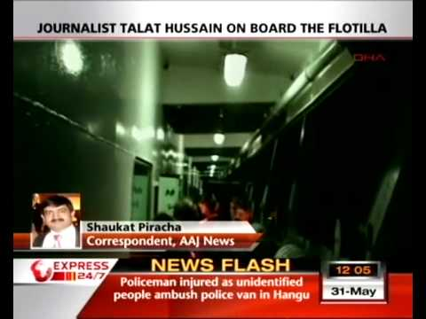 Attack on Gaza convoy - Talat Hussain missing