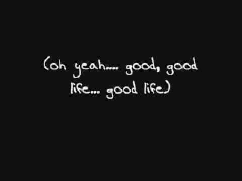 Good Life---One Republic Lyrics