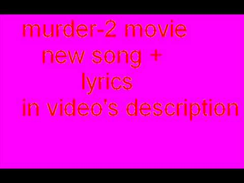murder 2 phir mohabbat with lyrics.flv