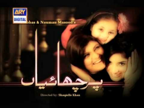 Parchaiyaan OST Drama on ARY Digital