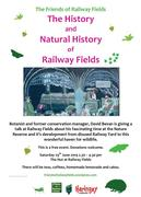 Railway Fields open Saturday 29th June with a talk from David Bevan