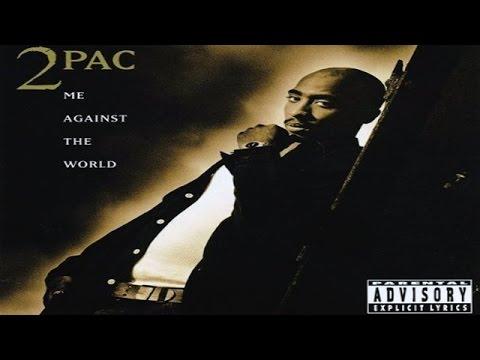 2pac Me Against The World Full Album HQ