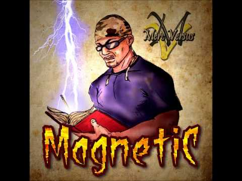 """Merc Versus """"Magnetic"""" (Produced by Lord Chain)"""