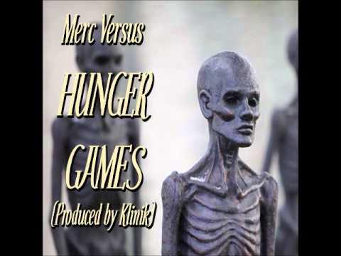 "Merc Versus ""Hunger Games"" (Produced by Klinik)"