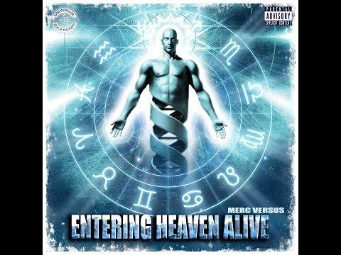 "Merc Versus ""Entering Heaven Alive"" (Prod. by Falling Down)"