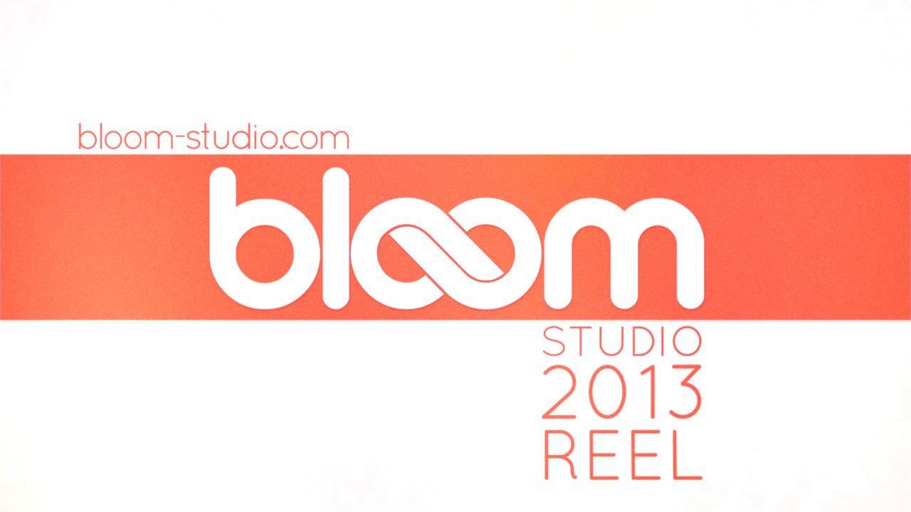 Bloom Studio Showreel 2013