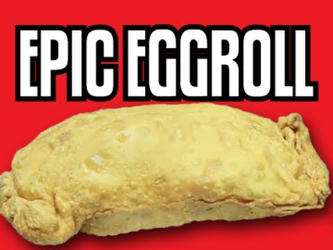 Epic Eggroll-Epic Meal Time