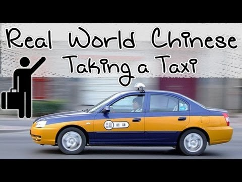 Traveling to China #7: Taking a Taxi  - Learn Chinese in the Real World