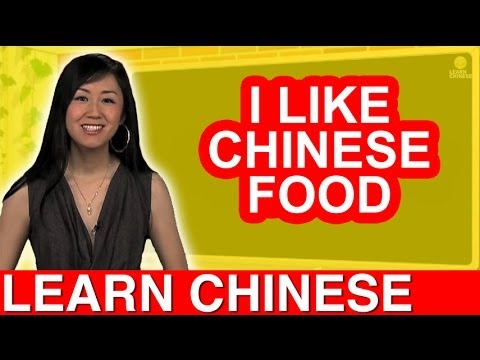 Beginner Conversational Chinese Lesson 11 - Chinese Food
