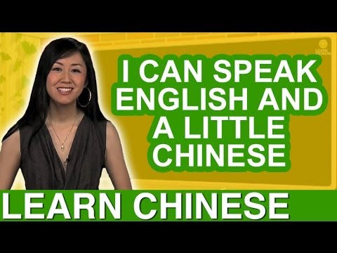 "Beginner Conversational Chinese Lesson 9 ""I can speak English and a little Chinese"""