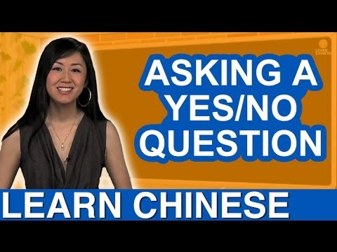 How to ask a Yes No Question in Chinese - Beginner Lesson