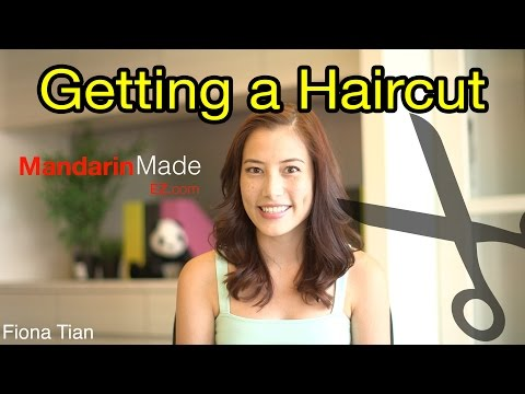 How to Get a Haircut in Chinese - Fiona Tian
